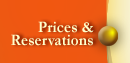 Prices & Reservations